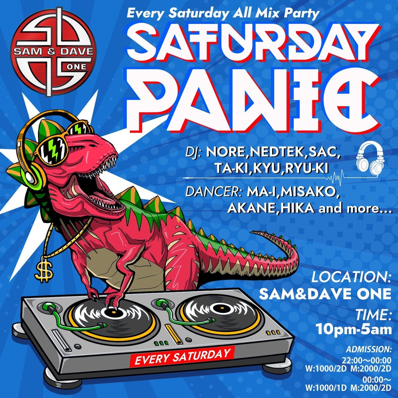 SATURDAY PANIC@SAM&DAVE フライヤー