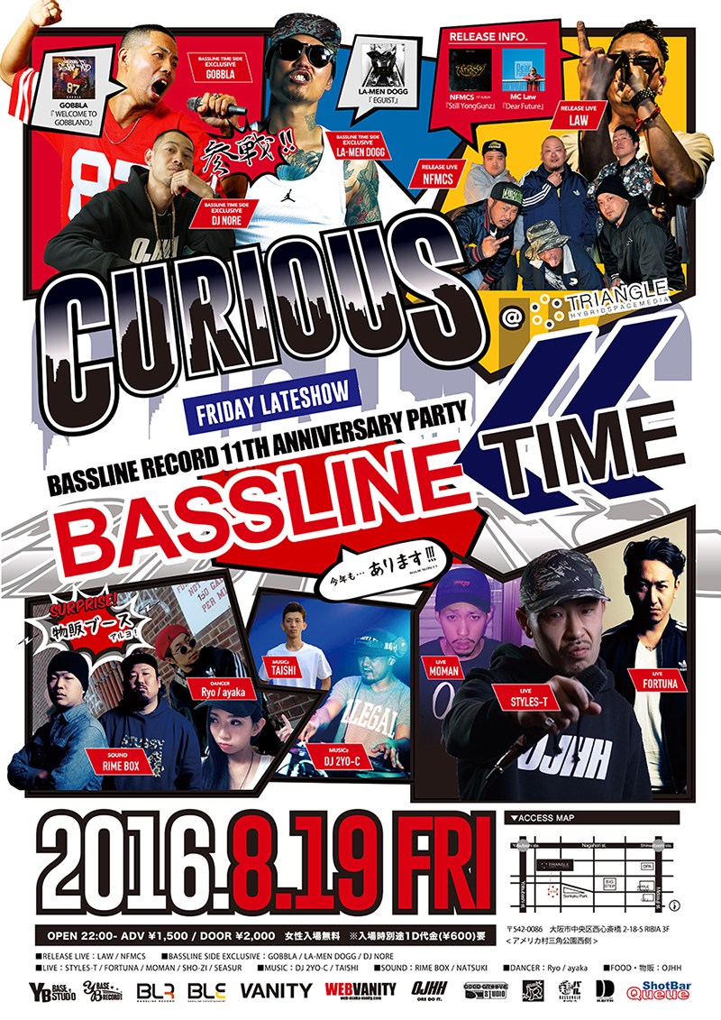 2016.8.19 FRI CURIOUS*BASSLINE TIME @ TRIANGLE