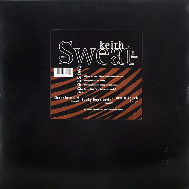 Keith Sweat // Twisted