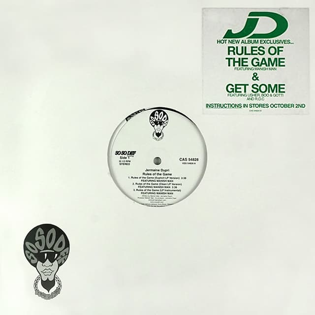 Jermaine Dupri // Rules Of The Game / Get Some